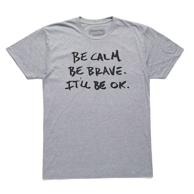 Guster 'Be Calm, Be Brave' T-Shirt