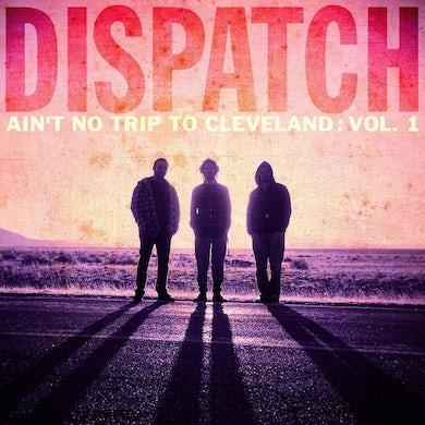 Dispatch 'Ain't No Trip To Cleveland' 2X Live Album
