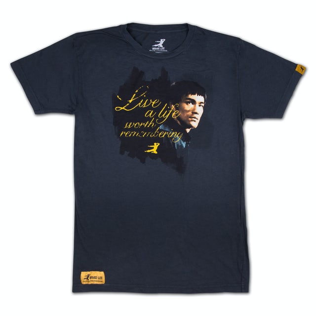 Bruce Lee Live a Life Worth Remembering Tee