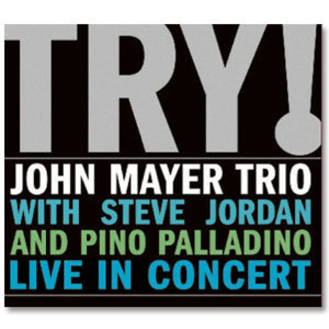 John Mayer Trio - TRY! CD
