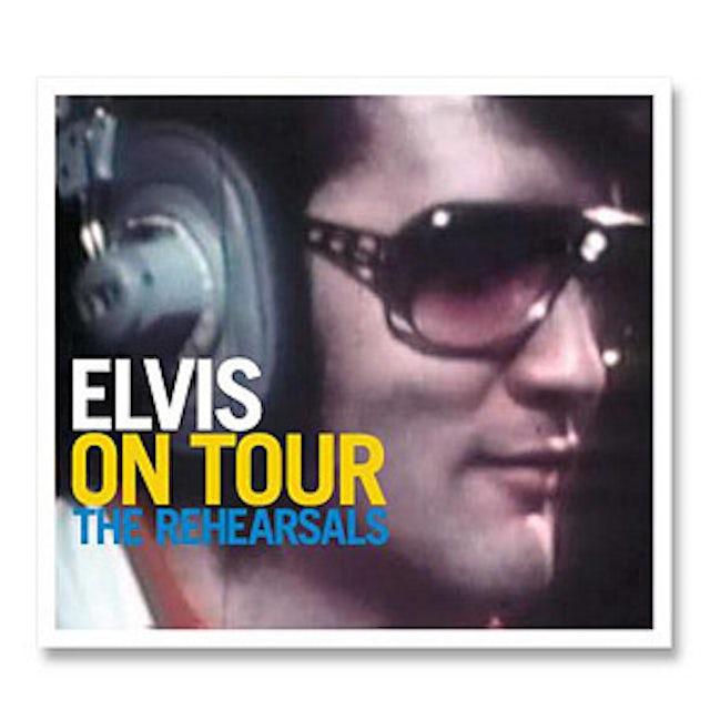 Elvis Presley On Tour - The Rehearsals FTD CD
