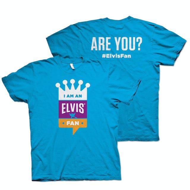 I Am An Elvis Fan T-Shirt