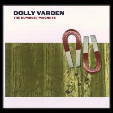 Evil Teen Records Dolly Varden - The Dumbest Magnets CD