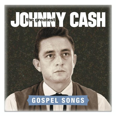 Johnny Cash The Greatest: Gospel Songs CD