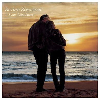 Barbra Streisand A Love Like Ours