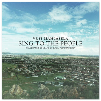 Vusi Mahlasela Sing To The People CD