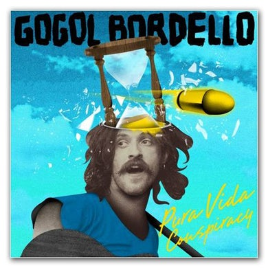 Gogol Bordello: Pura Vida Conspiracy CD