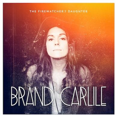 Brandi Carlile - The Firewatcher's Daughter CD