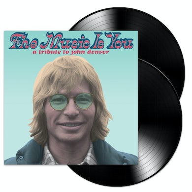 The Music is You: A Tribute to John Denver 2-LP (Vinyl)
