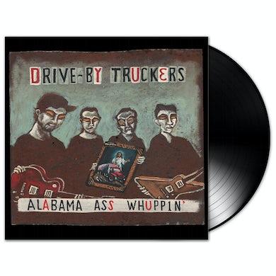 Drive-By Truckers - Alabama Ass Whuppin' LP (Vinyl)