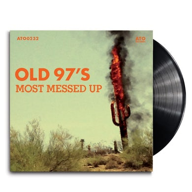 Old 97's - Most Messed Up LP (Vinyl)