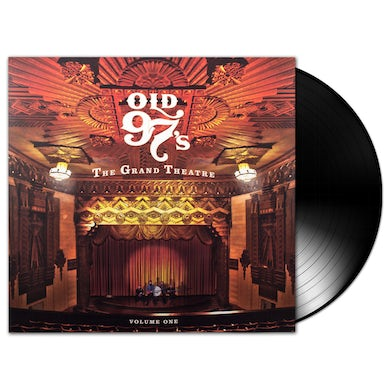 Old 97's - The Grand Theatre Volume 1 LP (Vinyl)