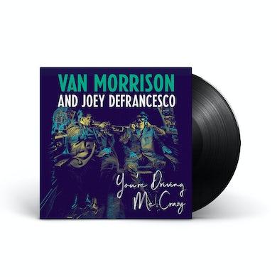 Van Morrison You're Driving Me Crazy (2-disc) LP (Vinyl)