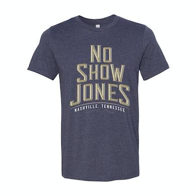 No Show Jones T-Shirt
