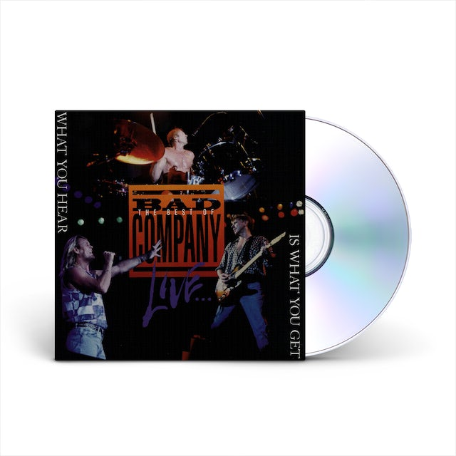 Bad Company Live: What You Hear Is What You Get CD
