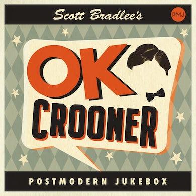 Scott Bradlee's Postmodern Jukebox OK Crooner [CD]