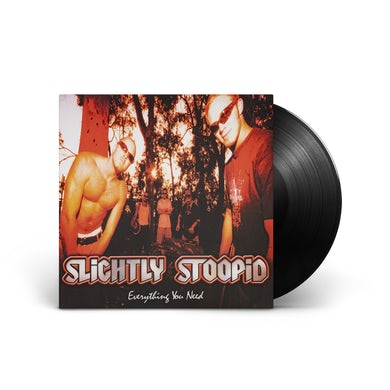 Slightly Stoopid Everything You Need - LP (Vinyl)