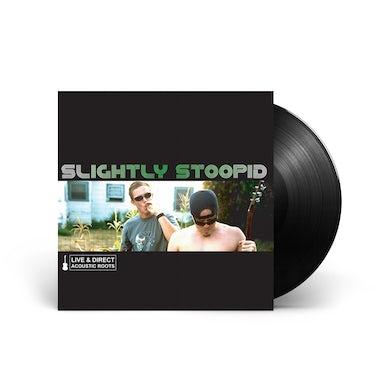 Slightly Stoopid Acoustic Roots - LP (Black) (Vinyl)