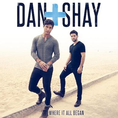 Dan + Shay Where It All Began CD