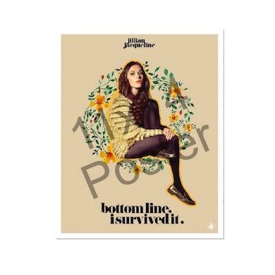 Jillian Jacqueline Bottom Line I Survived it Poster