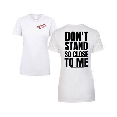 The Police Women's Don't Stand So Close To Me 2-Sided T-Shirt