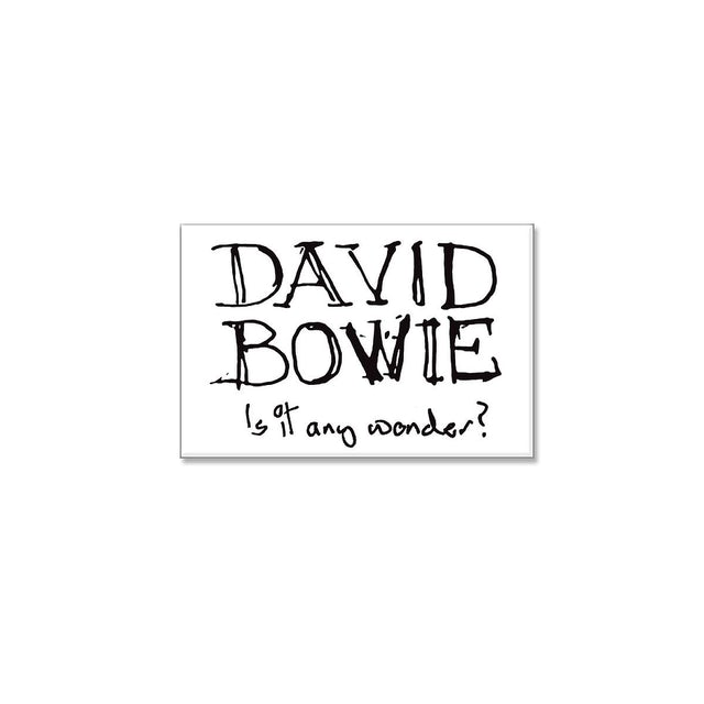 David Bowie Is it any wonder? Rectangular Magnet