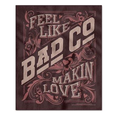 Bad Company Makin Love Fleece Blanket