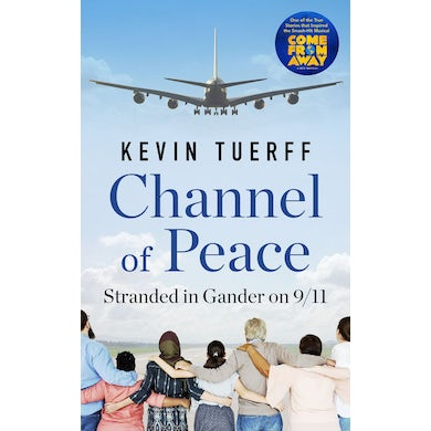 Come From Away Channel of Peace book