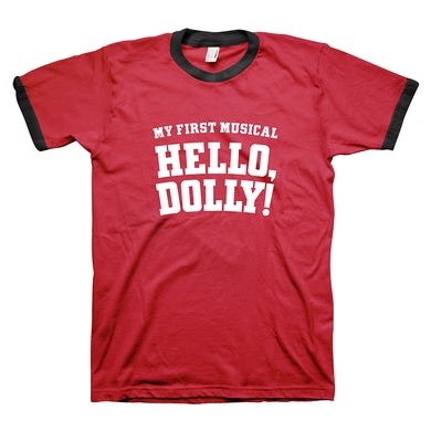Hello Dolly My First Musical Tee