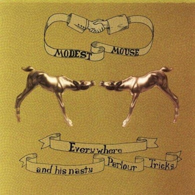 Modest Mouse Everywhere And His Nasty Parlour Tricks LP (Vinyl)