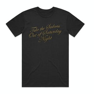 Bleachers Take the Sadness Out of Saturday Night Black Shirt