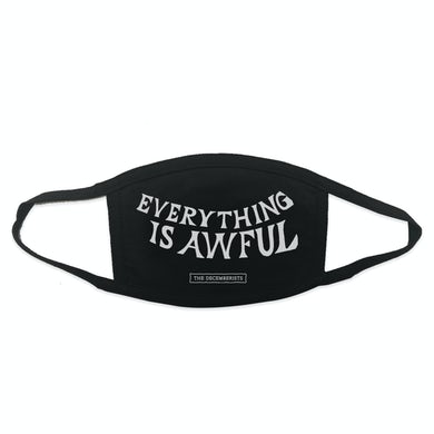 The Decemberists Everything Is Awful Face Mask - single mask