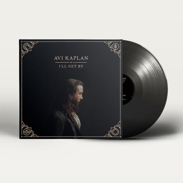 Avi Kaplan I'll Get By - Limited Edition Signed Vinyl