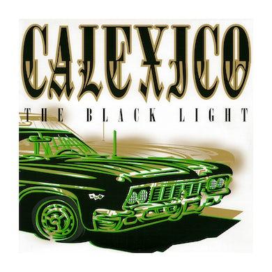 Calexico The Black Light Vinyl