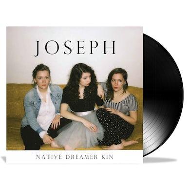 Joseph - Native Dreamer Kin LP (Vinyl)