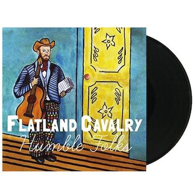 Flatland Cavalry Humble Folks Vinyl