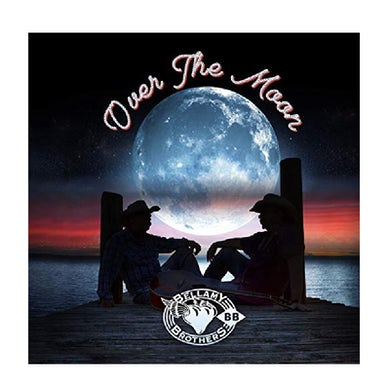 Bellamy Brothers CD- Over the Moon