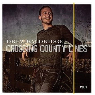 Drew Baldridge AUTOGRAPHED EP Crossing County Lines (Vinyl)