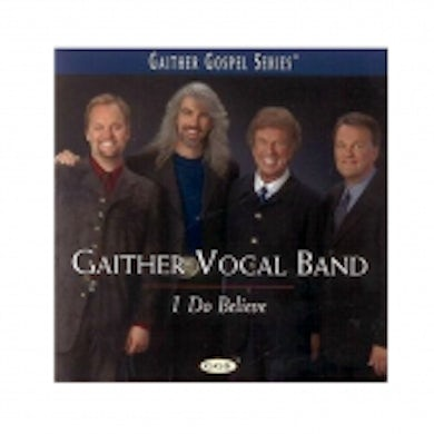 Guy Penrod Gaither Vocal Band CD- I Do Believe