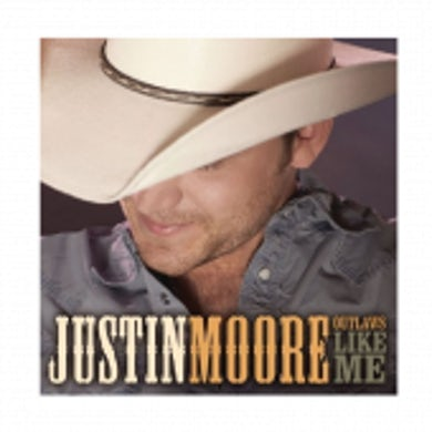 Justin Moore CD- Outlaws Like Me
