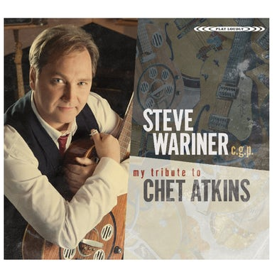 Steve Wariner CD- My Tribute To Chet Atkins