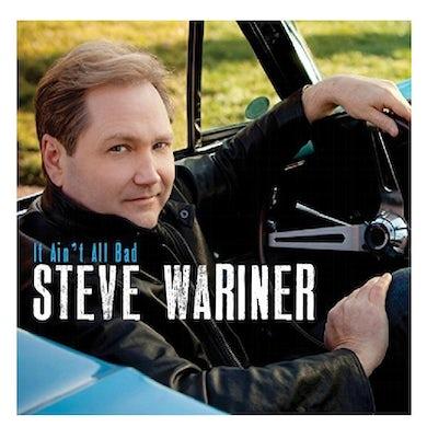 Steve Wariner CD- It Ain't All Bad