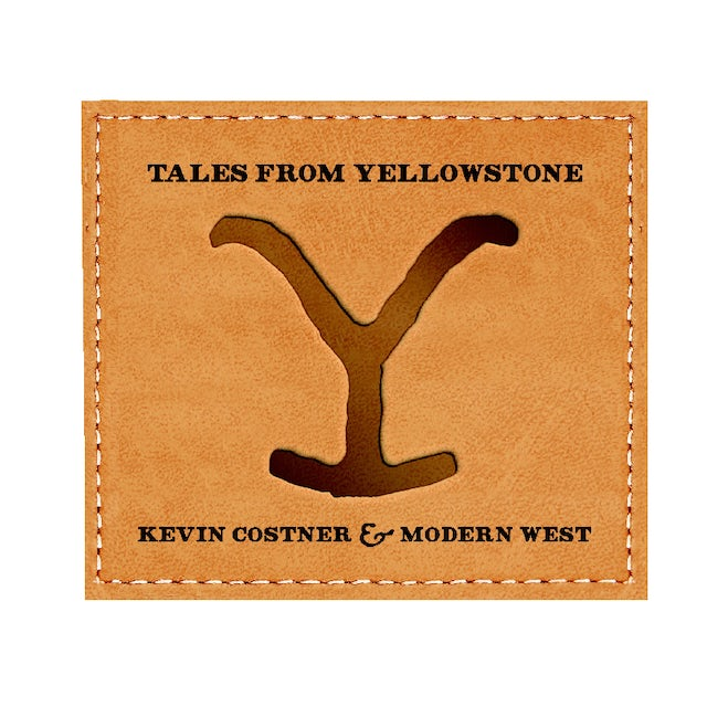 Kevin Costner and the Modern West Tales From Yellowstone CD
