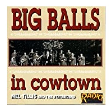 Mel Tillis and the Statesiders CD- Big Balls in Cowtown
