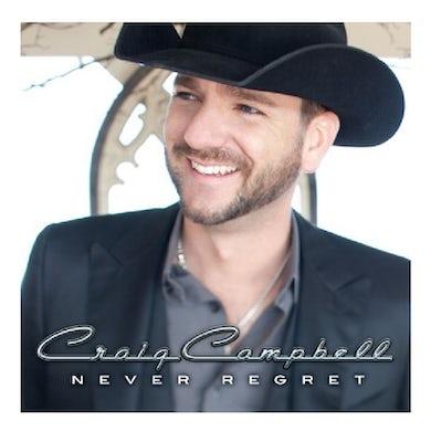 Craig Campbell CD- Never Regret