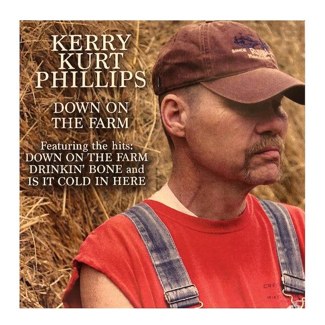 Kerry Kurt Phillips Down On the Farm CD