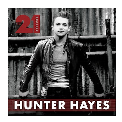 Hunter Hayes CD- 21 Project