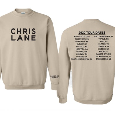 Chris Lane Sand Sweatshirt- 2020 Big Big Plans Tour