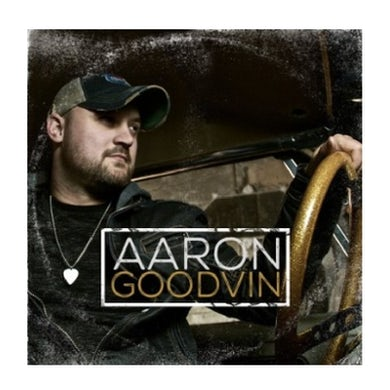 Aaron Goodvin Self Titled CD