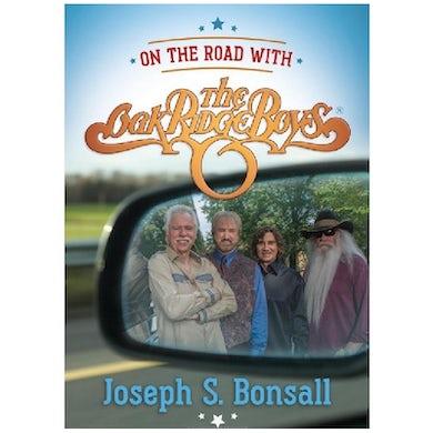 The Oak Ridge Boys Book by Joe Bonsall- On the Road